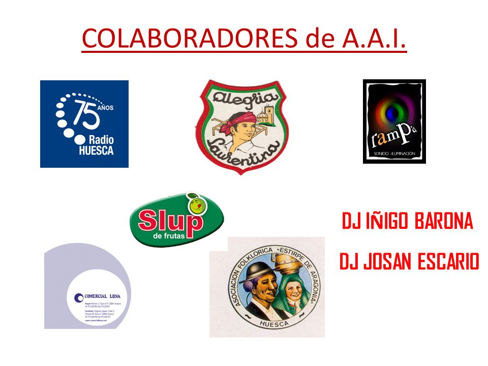 COLABORADORES de A.A.I. DJ I Ñ IGO BARONA DJ JOSAN ESCARIO