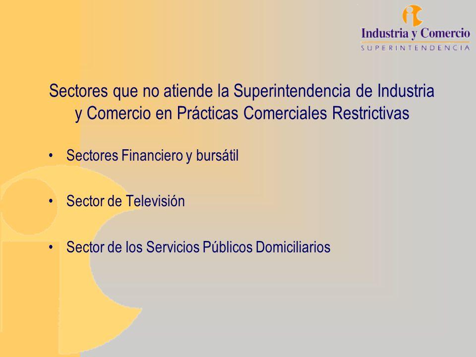 Sectores que no atiende la Superintendencia de Industria y Comercio en Prácticas Comerciales Restrictivas Sectores Financiero y bursátil Sector de Tel