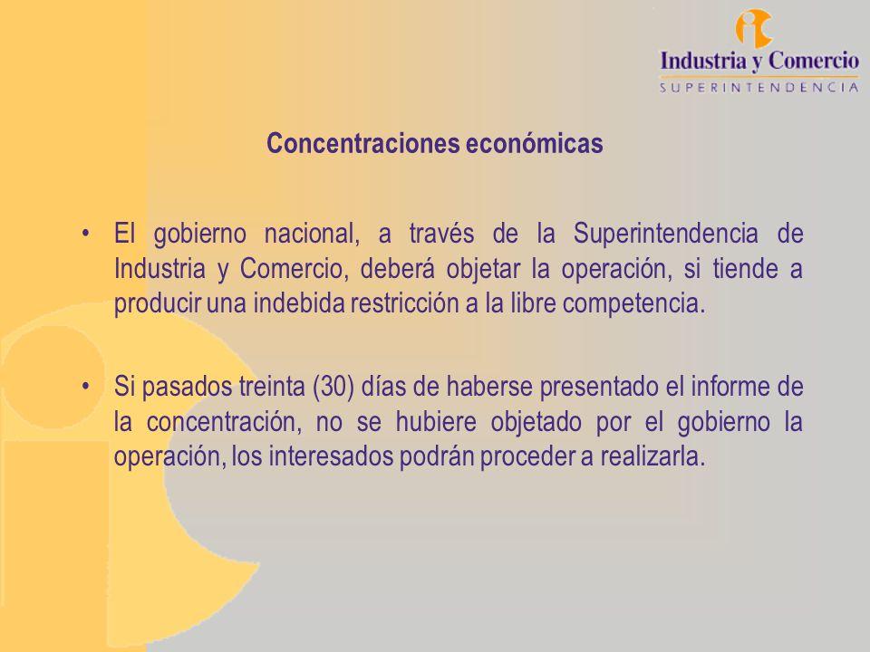 Concentraciones La Superintendencia no objetará las operaciones de fusión, consolidación, integración o adquisición de control de empresas que cumplan las siguientes condiciones: Que las ventas nacionales conjuntas de las empresas involucradas sean inferiores a 50.000 smlv (aprox.