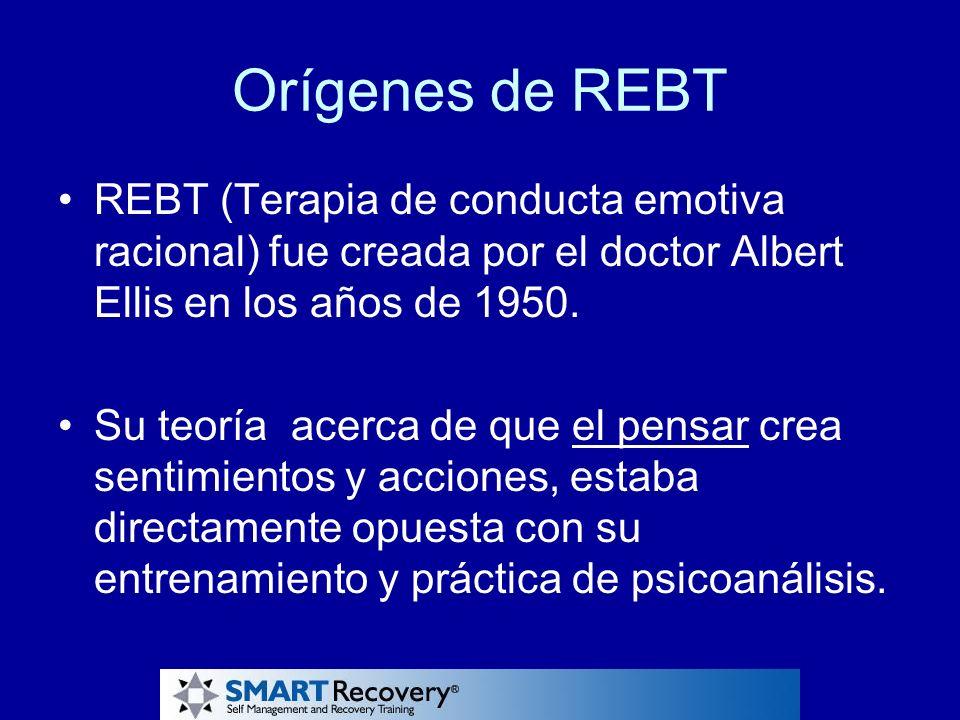 Orígenes de REBT REBT (Terapia de conducta emotiva racional) fue creada por el doctor Albert Ellis en los años de 1950. Su teoría acerca de que el pen