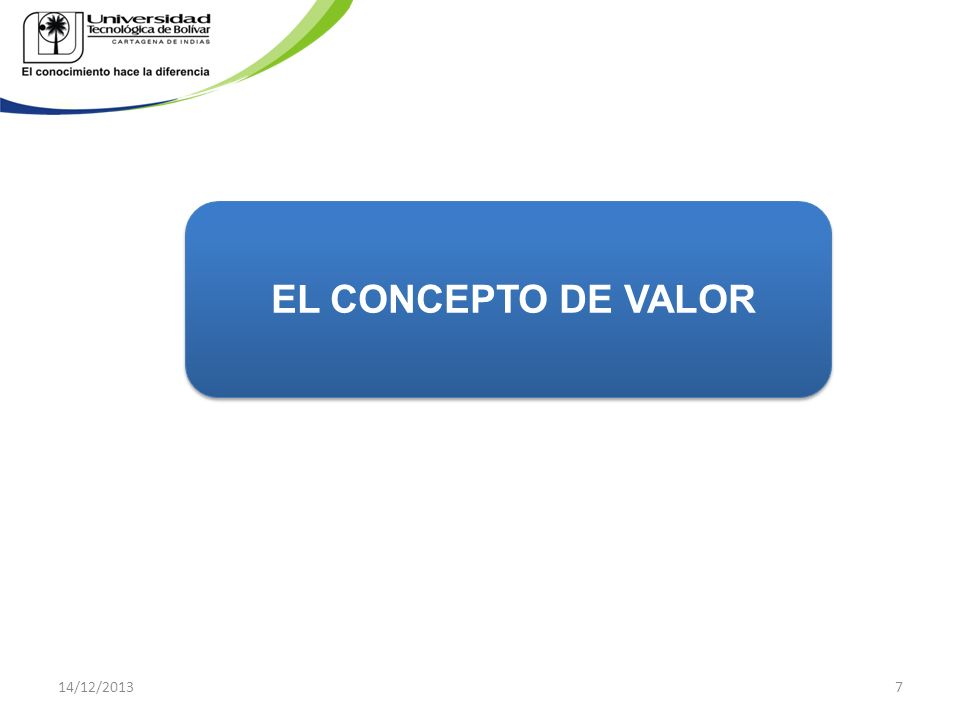 EL CONCEPTO DE VALOR 14/12/20137