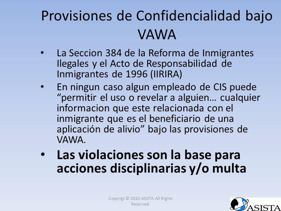 La Seccion 384 de la Reforma de Inmigrantes Ilegales y el Acto de Responsabilidad de Inmigrantes de 1996 (IIRIRA) En ningun caso algun empleado de CIS