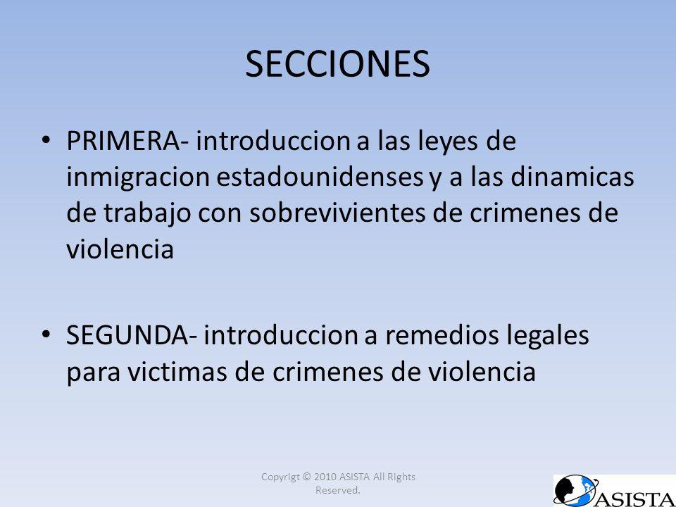 SECCIONES PRIMERA- introduccion a las leyes de inmigracion estadounidenses y a las dinamicas de trabajo con sobrevivientes de crimenes de violencia SE
