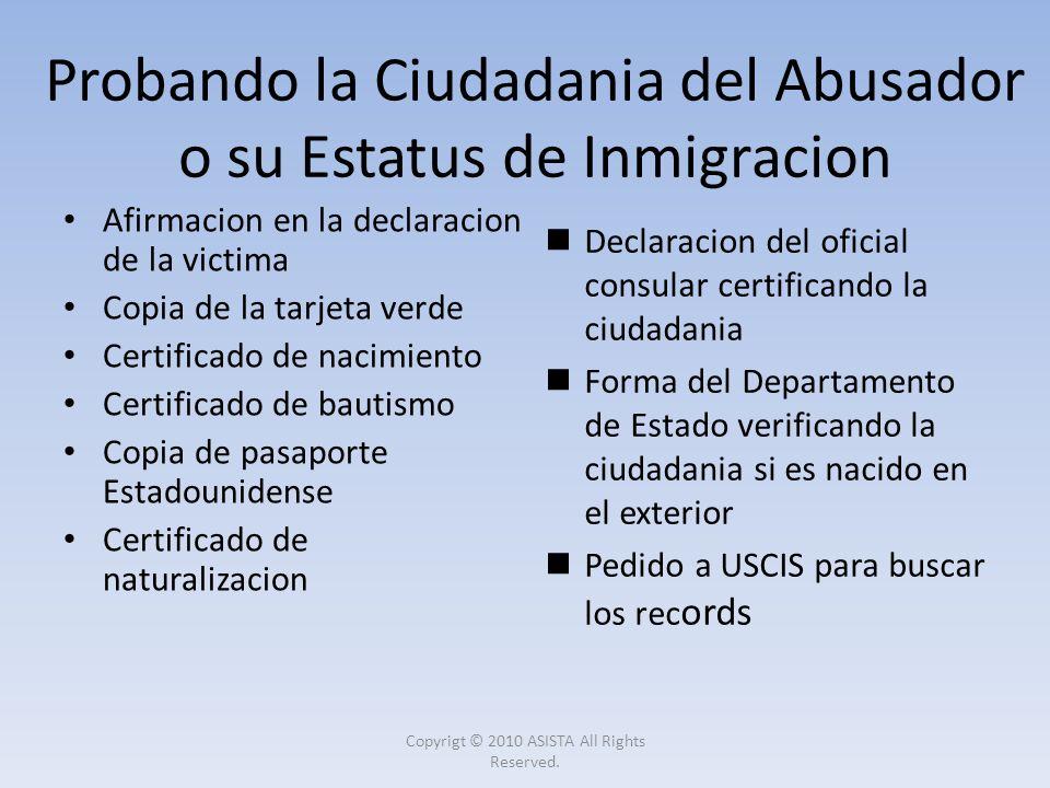 Afirmacion en la declaracion de la victima Copia de la tarjeta verde Certificado de nacimiento Certificado de bautismo Copia de pasaporte Estadouniden