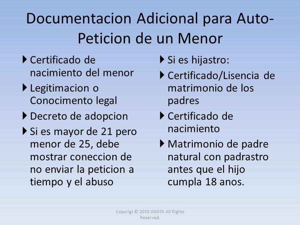 Certificado de nacimiento del menor Legitimacion o Conocimento legal Decreto de adopcion Si es mayor de 21 pero menor de 25, debe mostrar coneccion de