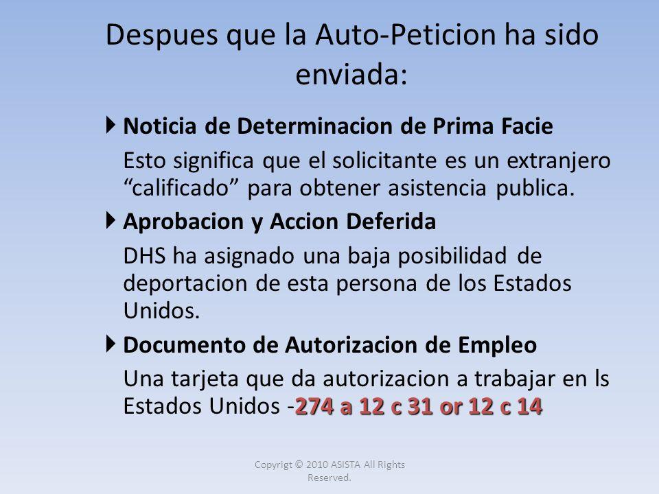 Noticia de Determinacion de Prima Facie Esto significa que el solicitante es un extranjero calificado para obtener asistencia publica. Aprobacion y Ac