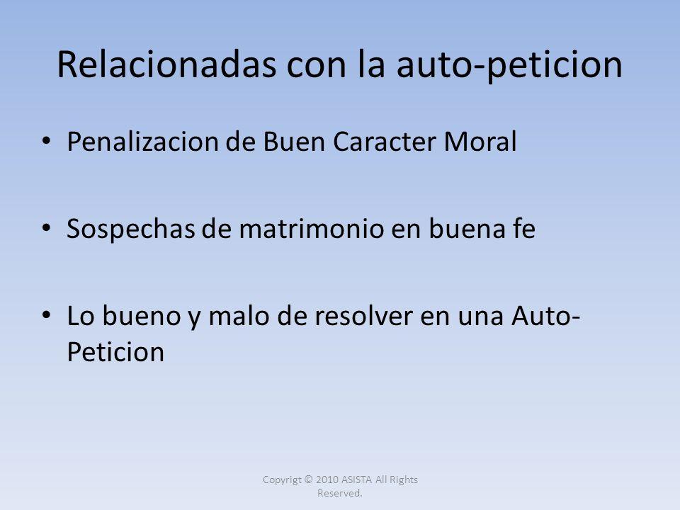 Penalizacion de Buen Caracter Moral Sospechas de matrimonio en buena fe Lo bueno y malo de resolver en una Auto- Peticion Relacionadas con la auto-pet