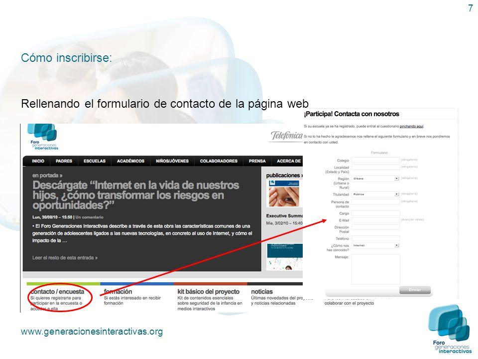 7 Cómo inscribirse: Rellenando el formulario de contacto de la página web www.generacionesinteractivas.org