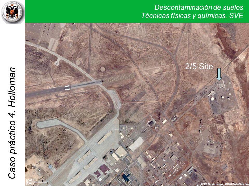 Descontaminación de suelos Técnicas físicas y químicas. SVE Caso práctico 2. Sand Creek 2/5 Site 4. Holloman