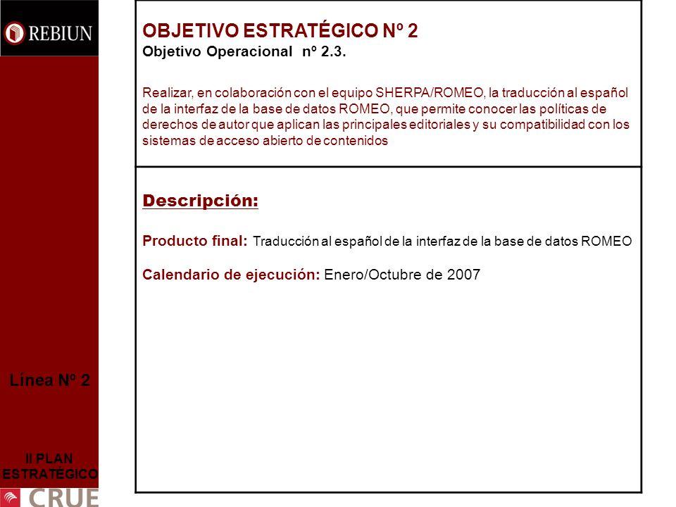 Línea Nº 2 II PLAN ESTRATÉGICO OBJETIVO ESTRATÉGICO Nº 2 Objetivo Operacional nº 2.3.