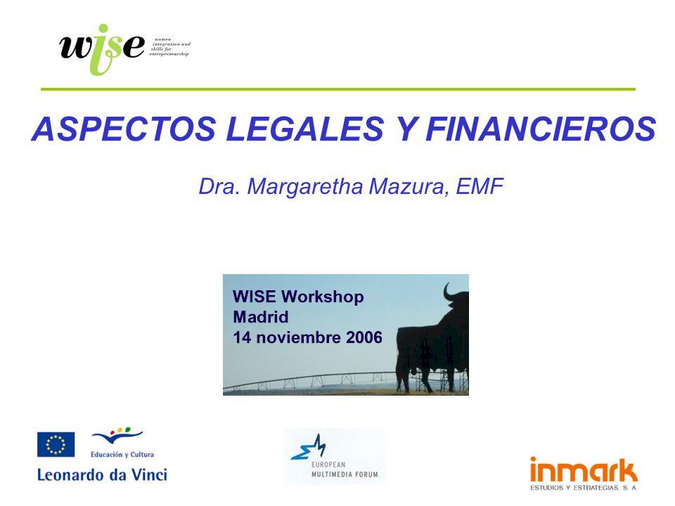 ASPECTOS LEGALES Y FINANCIEROS Dra. Margaretha Mazura, EMF