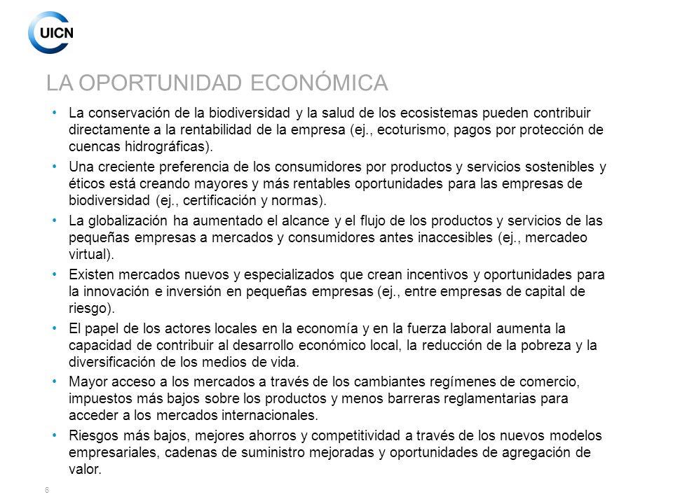 7 NUEVOS MERCADOS Y BENEFICIOS PARA EL DESARROLLO Adaptado de: ADB 2004 Mayor interés en los bienes y servicios de la biodiversidad y en los productores en la Base de la Pirámide (BdP) Oportunidades para mejorar los beneficios y la sostenibilidad de los nichos de mercado en la cima de la pirámide y en los mercados emergentes y a favor de los pobres Mercados maduros: > $20.000/año 75-100 millones de personas Mercados emergentes: > $2.000 - $20.000/año 1,5 – 1,75 mil millones de personas BdP Mercados de supervivencia: < $2.000/año 4 mil millones de personas