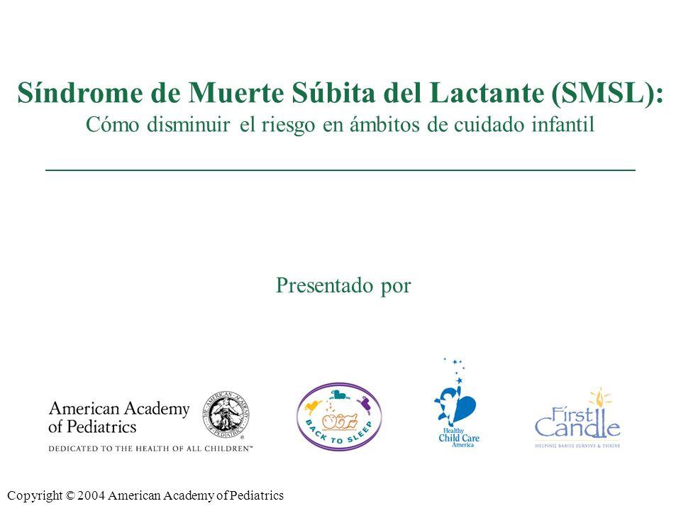 REDUCING THE RISK OF SIDS Presented by: Síndrome de Muerte Súbita del Lactante (SMSL): Cómo disminuir el riesgo en ámbitos de cuidado infantil Present