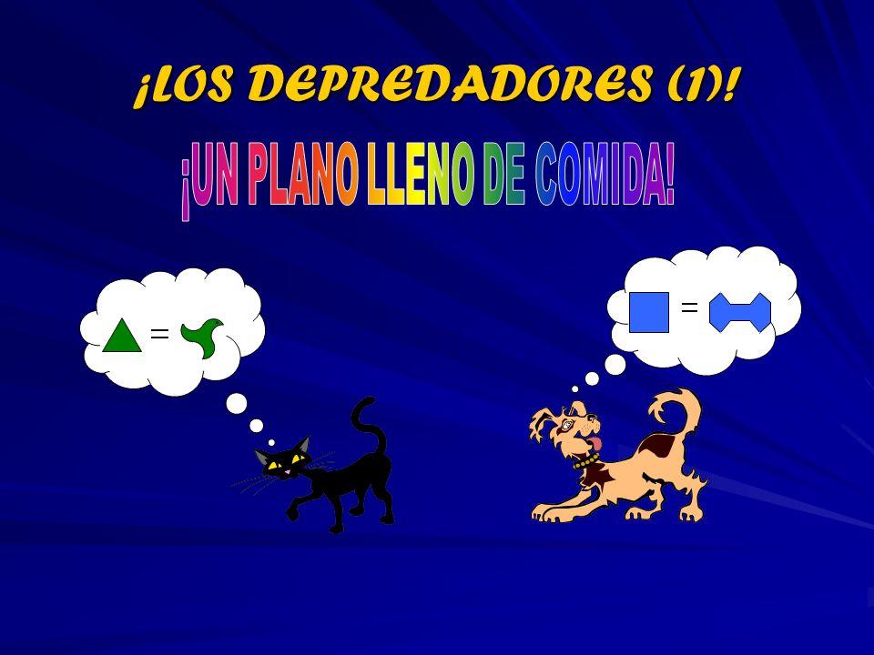 ¡LOS DEPREDADORES (1)!