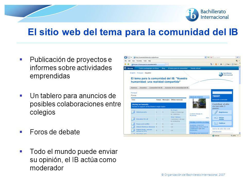© Organización del Bachillerato Internacional, 2007 Publicación de proyectos e informes sobre actividades emprendidas Un tablero para anuncios de posi