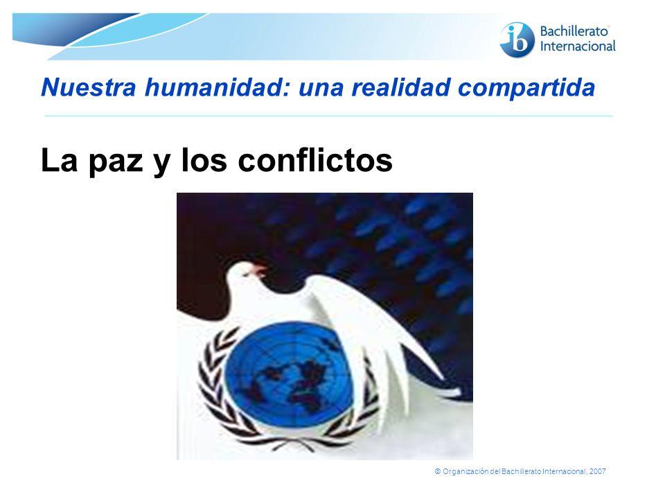 © Organización del Bachillerato Internacional, 2007 Nuestra humanidad: una realidad compartida Enfermedades infecciosas en el mundo