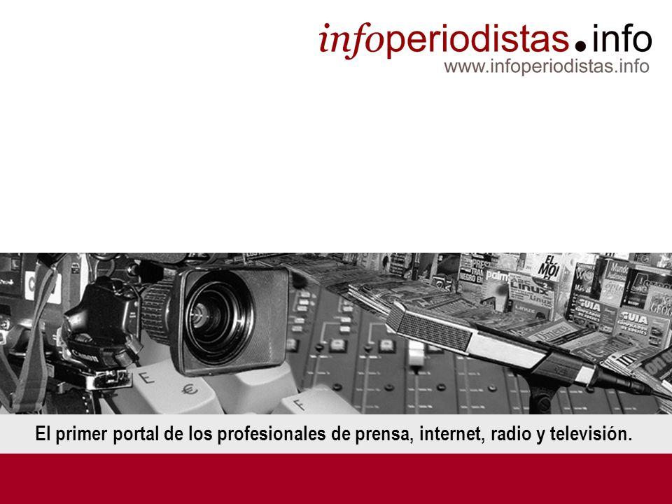 El primer portal de los profesionales de prensa, internet, radio y televisión.