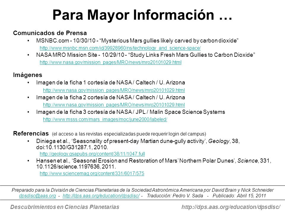 Descubrimientos en Ciencias Planetariashttp://dps.aas.org/education/dpsdisc/ Para Mayor Información … Comunicados de Prensa MSNBC.com - 10/30/10 - Mys