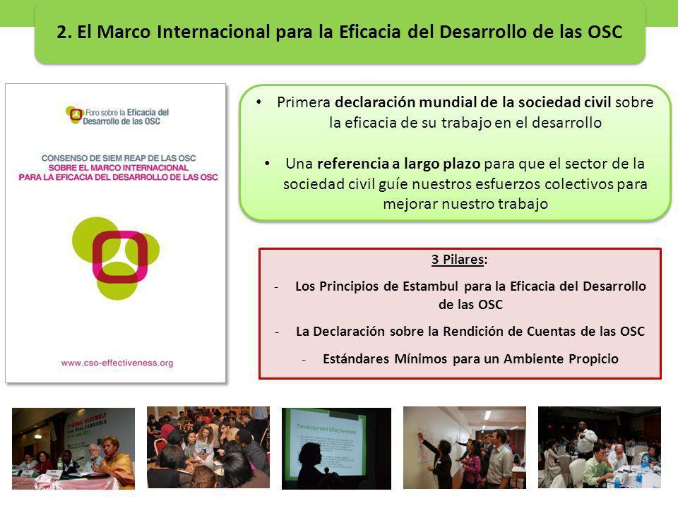 Primera declaración mundial de la sociedad civil sobre la eficacia de su trabajo en el desarrollo Una referencia a largo plazo para que el sector de l