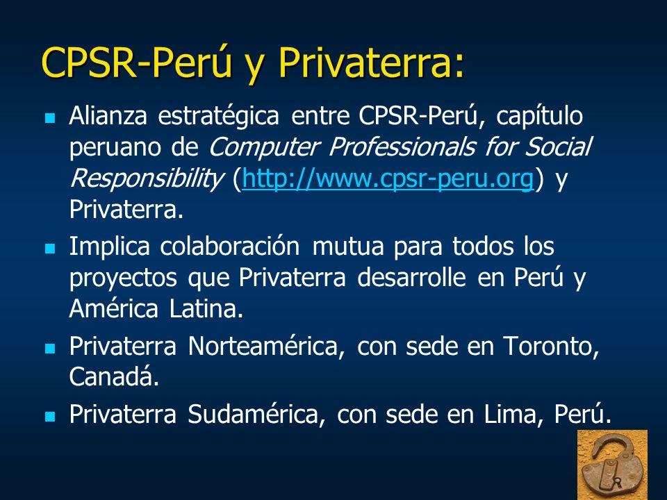 CPSR-Perú y Privaterra: Alianza estratégica entre CPSR-Perú, capítulo peruano de Computer Professionals for Social Responsibility (http://www.cpsr-per