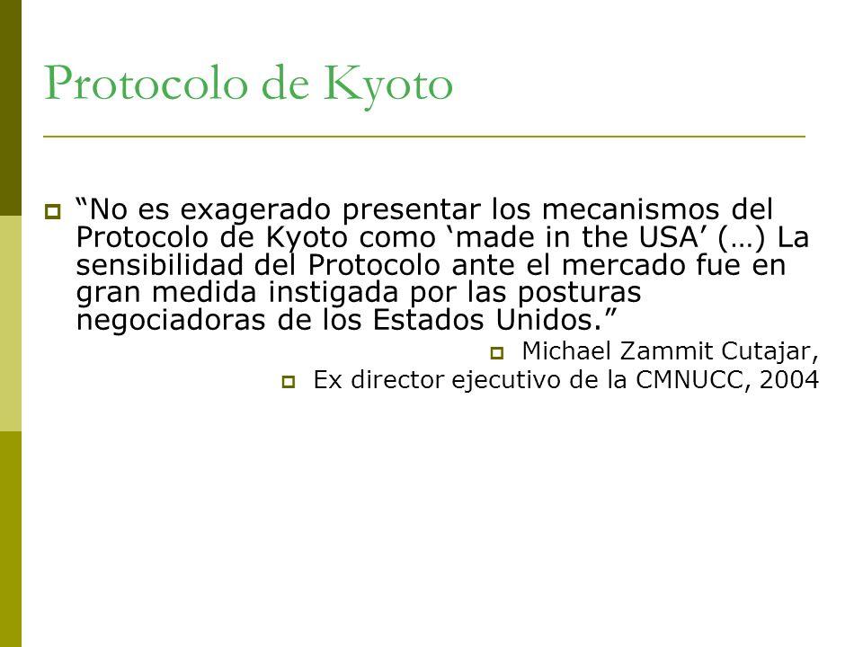 Protocolo de Kyoto No es exagerado presentar los mecanismos del Protocolo de Kyoto como made in the USA (…) La sensibilidad del Protocolo ante el merc