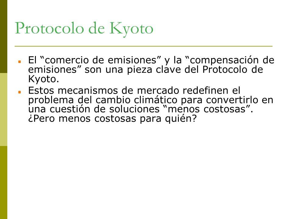 Protocolo de Kyoto El comercio de emisiones y la compensación de emisiones son una pieza clave del Protocolo de Kyoto. Estos mecanismos de mercado red