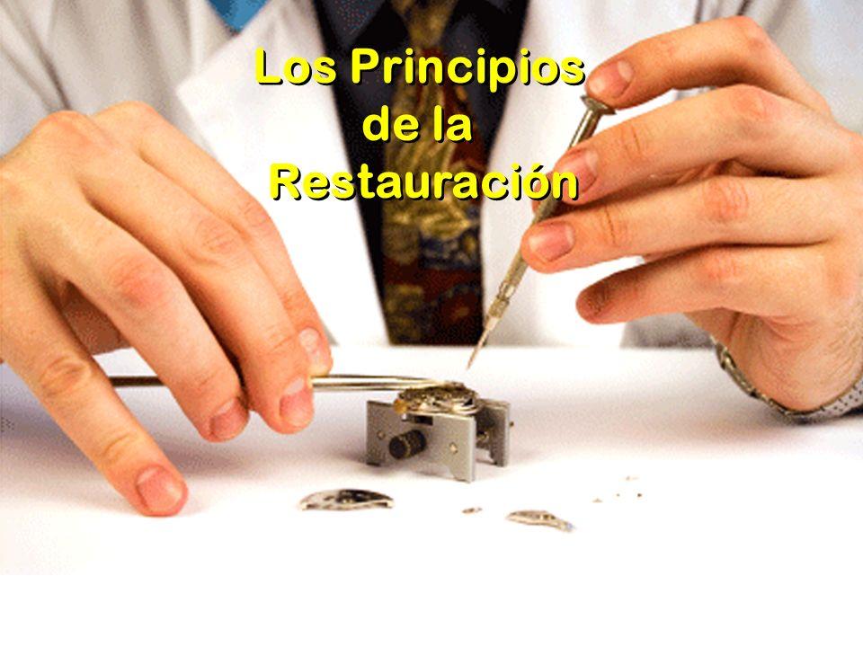 Los Principios de la Restauración Los Principios de la Restauración