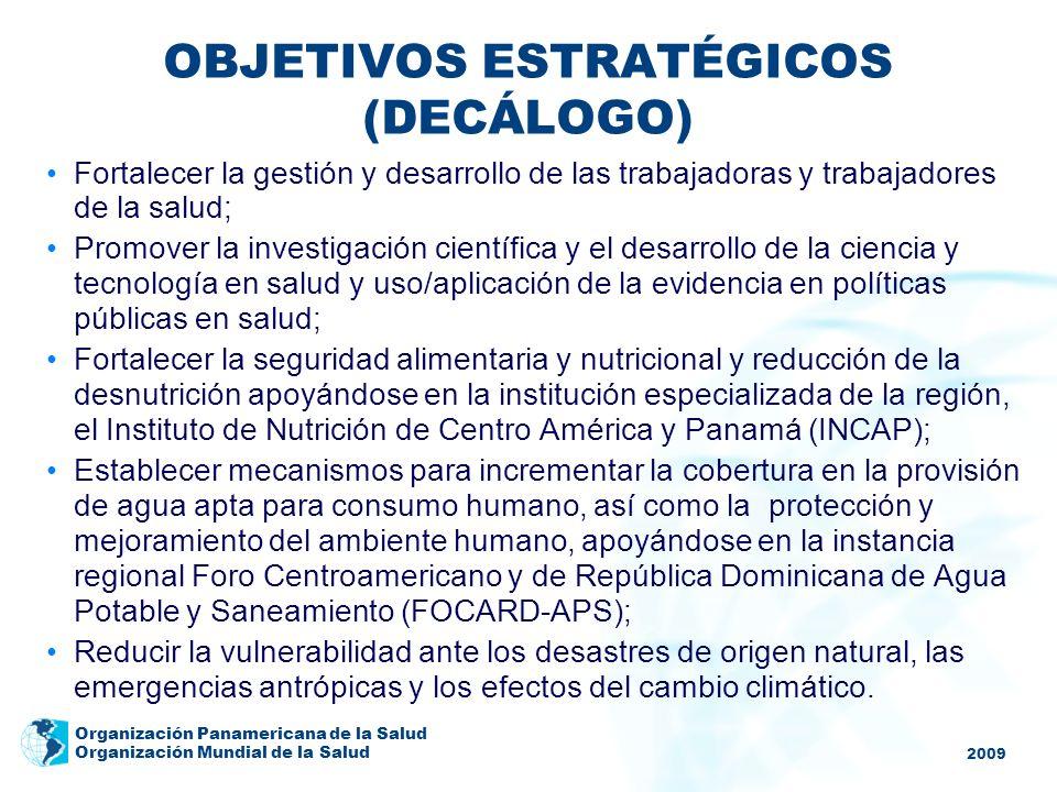2009 Organización Panamericana de la Salud Organización Mundial de la Salud Fortalecer la gestión y desarrollo de las trabajadoras y trabajadores de l