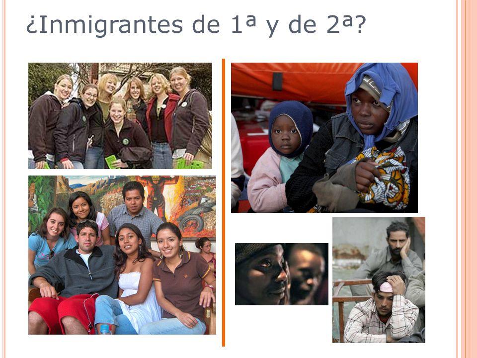¿Inmigrantes de 1ª y de 2ª?