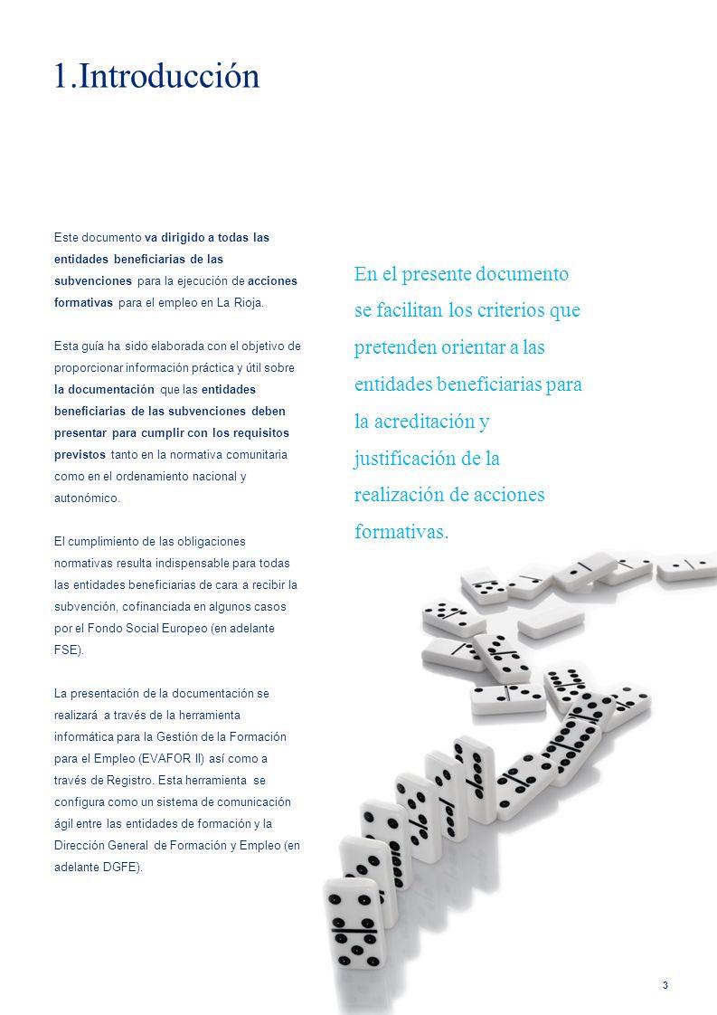 3 1.Introducción 3 Este documento va dirigido a todas las entidades beneficiarias de las subvenciones para la ejecución de acciones formativas para el