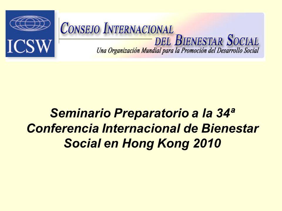 Seminario Preparatorio a la 34ª Conferencia Internacional de Bienestar Social en Hong Kong 2010