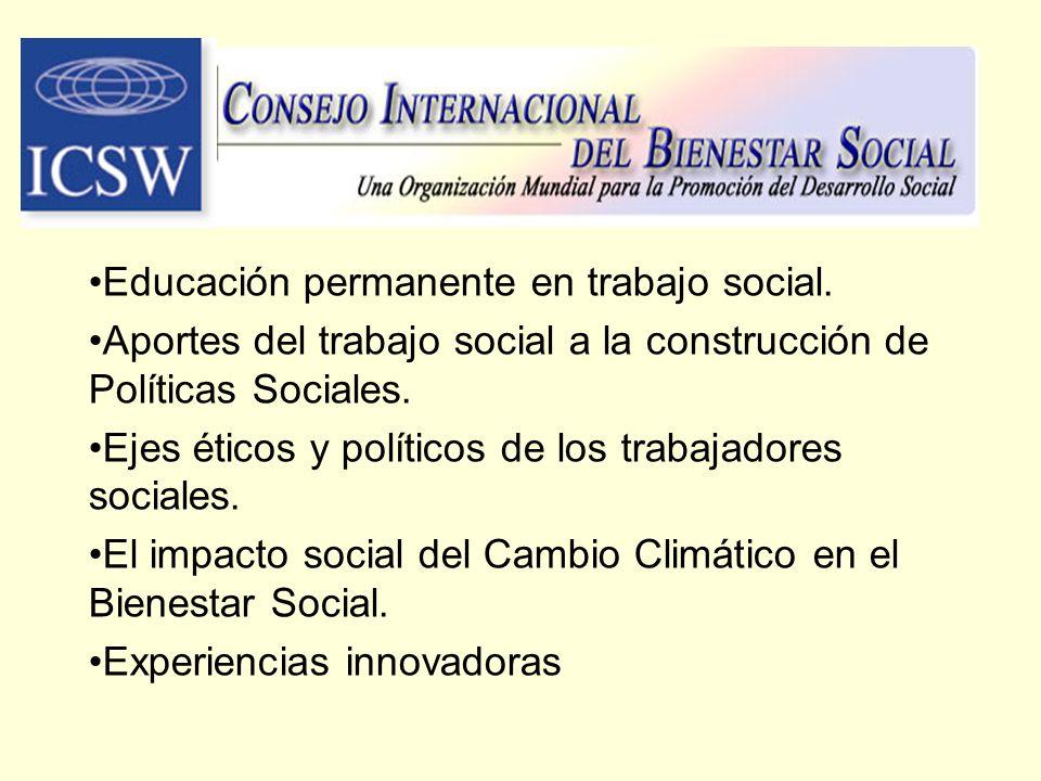 Educación permanente en trabajo social. Aportes del trabajo social a la construcción de Políticas Sociales. Ejes éticos y políticos de los trabajadore