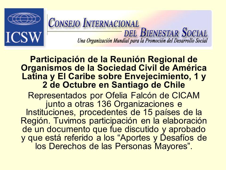 Participación de la Reunión Regional de Organismos de la Sociedad Civil de América Latina y El Caribe sobre Envejecimiento, 1 y 2 de Octubre en Santia