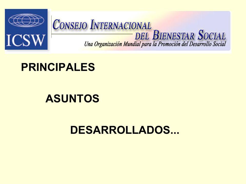 PRINCIPALES ASUNTOS DESARROLLADOS...