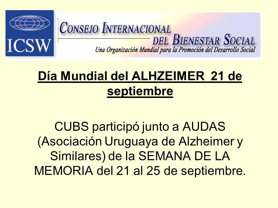 Día Mundial del ALHZEIMER 21 de septiembre CUBS participó junto a AUDAS (Asociación Uruguaya de Alzheimer y Similares) de la SEMANA DE LA MEMORIA del
