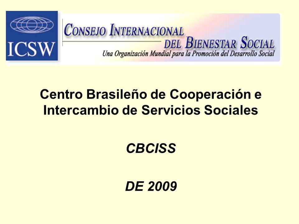 Centro Brasileño de Cooperación e Intercambio de Servicios Sociales CBCISS DE 2009