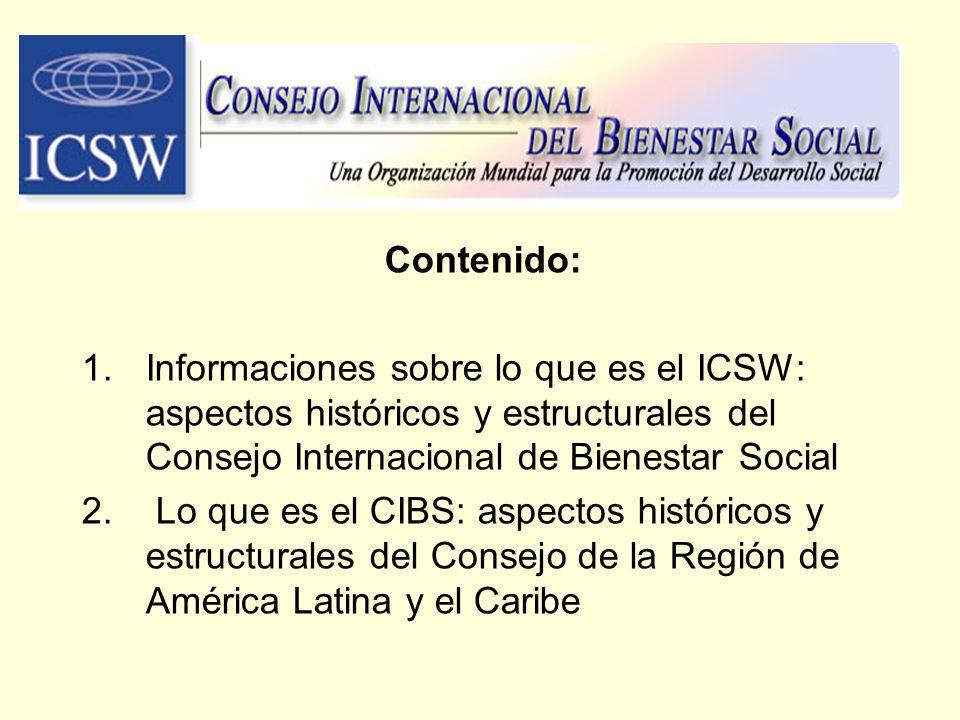 Contenido: 1.Informaciones sobre lo que es el ICSW: aspectos históricos y estructurales del Consejo Internacional de Bienestar Social 2. Lo que es el