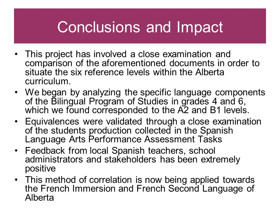 Conclusions and Impact This project has involved a close examination and comparison of the aforementioned documents in order to situate the six refere
