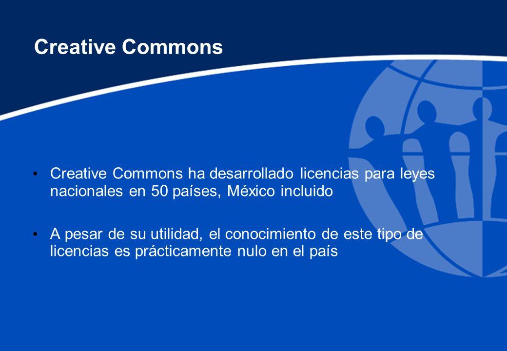 Creative Commons Creative Commons ha desarrollado licencias para leyes nacionales en 50 países, México incluido A pesar de su utilidad, el conocimient