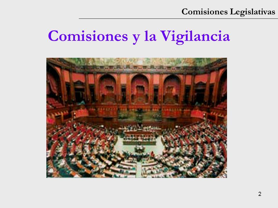 2 Comisiones Legislativas Comisiones y la Vigilancia
