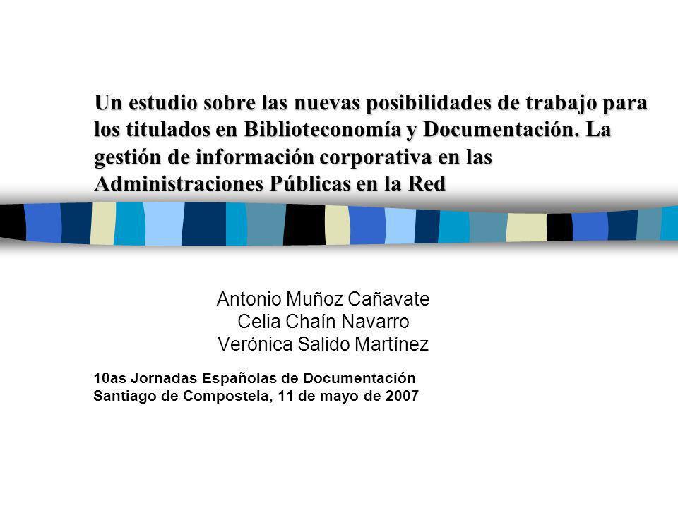 Un estudio sobre las nuevas posibilidades de trabajo para los titulados en Biblioteconomía y Documentación. La gestión de información corporativa en l