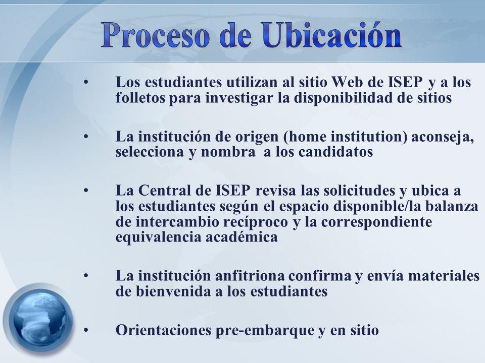 Los estudiantes utilizan al sitio Web de ISEP y a los folletos para investigar la disponibilidad de sitios La institución de origen (home institution)
