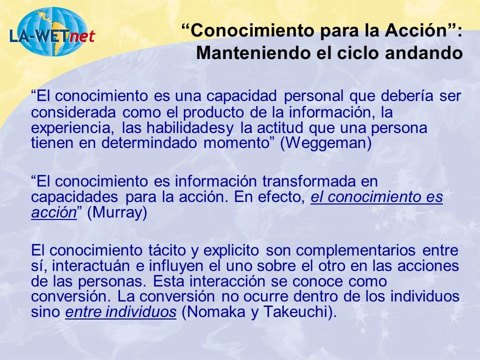 El conocimiento es una capacidad personal que debería ser considerada como el producto de la información, la experiencia, las habilidadesy la actitud
