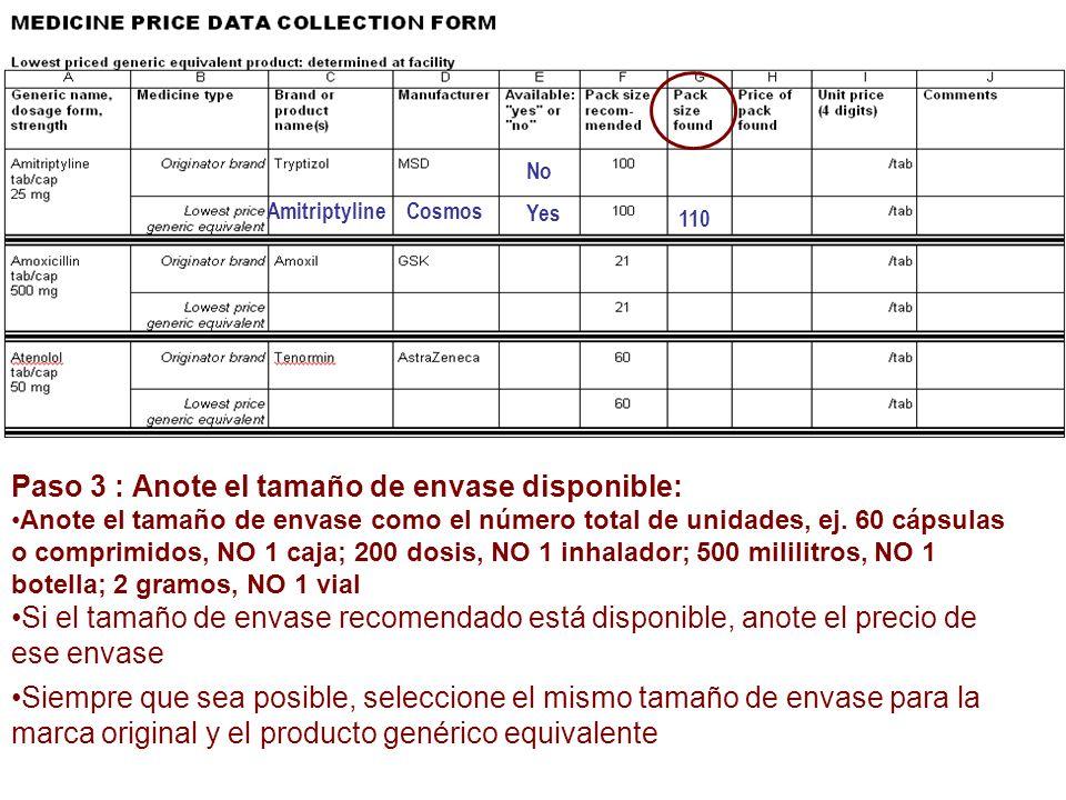 Paso 3 : Anote el tamaño de envase disponible: Anote el tamaño de envase como el número total de unidades, ej. 60 cápsulas o comprimidos, NO 1 caja; 2