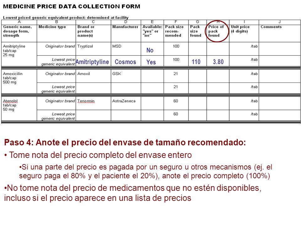 Paso 4: Anote el precio del envase de tamaño recomendado: Tome nota del precio completo del envase entero Si una parte del precio es pagada por un seg