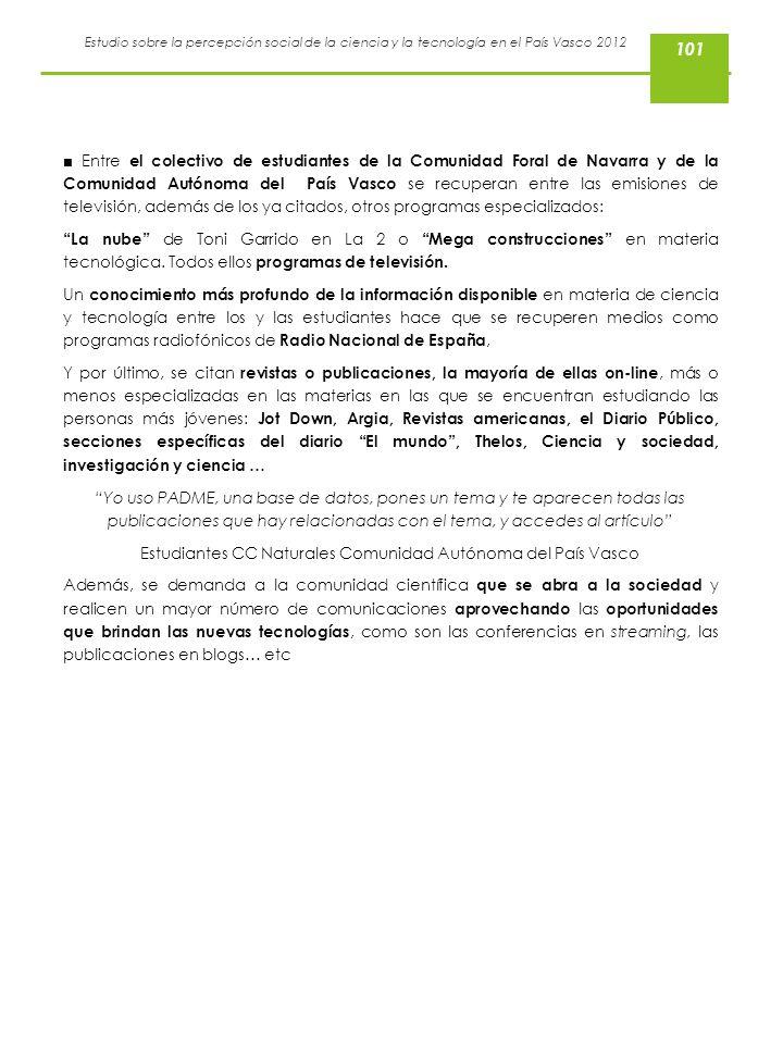 Estudio sobre la percepción social de la ciencia y la tecnología en el País Vasco 2012 Entre el colectivo de estudiantes de la Comunidad Foral de Nava