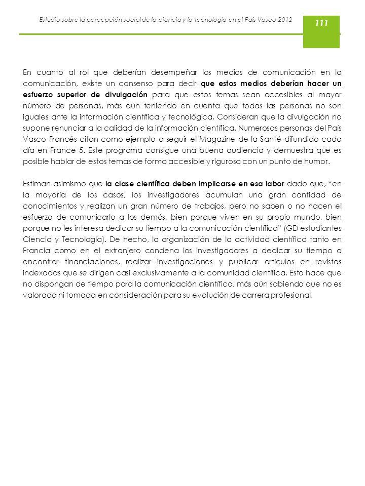 Estudio sobre la percepción social de la ciencia y la tecnología en el País Vasco 2012 En cuanto al rol que deberían desempeñar los medios de comunica