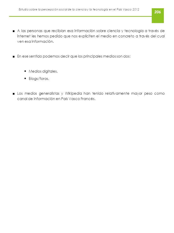 Estudio sobre la percepción social de la ciencia y la tecnología en el País Vasco 2012 A las personas que recibían esa información sobre ciencia y tec