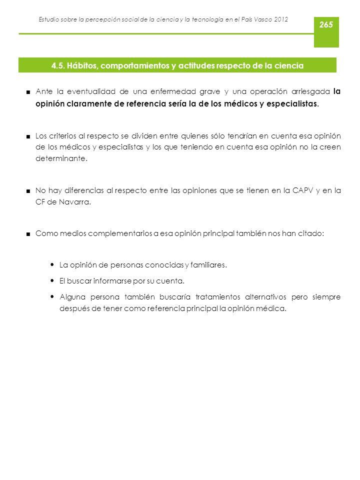Estudio sobre la percepción social de la ciencia y la tecnología en el País Vasco 2012 Ante la eventualidad de una enfermedad grave y una operación ar