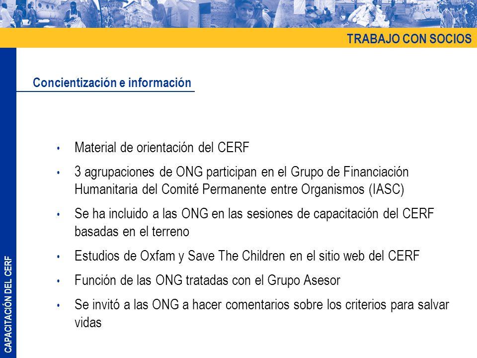 CAPACITACIÓN DEL CERF Material de orientación del CERF 3 agrupaciones de ONG participan en el Grupo de Financiación Humanitaria del Comité Permanente